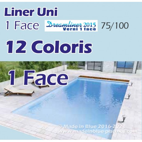 Liner pour piscine UNI Dreamliner 2015 1 Face 12 couleurs Made In Blue piscines