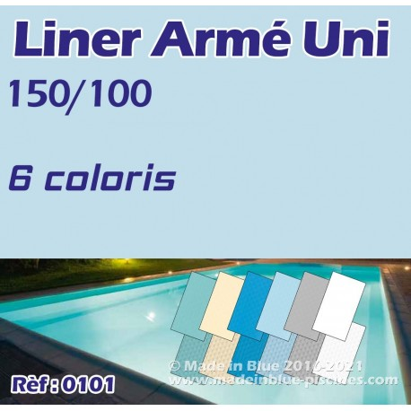 Liner armé uni 150/100