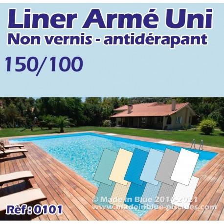 Liner ANTIDÉRAPANT armé uni 150/100 ANTIDÉRAPANT