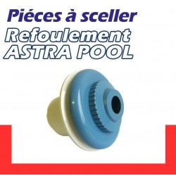 Refoulement ASTRA POOL