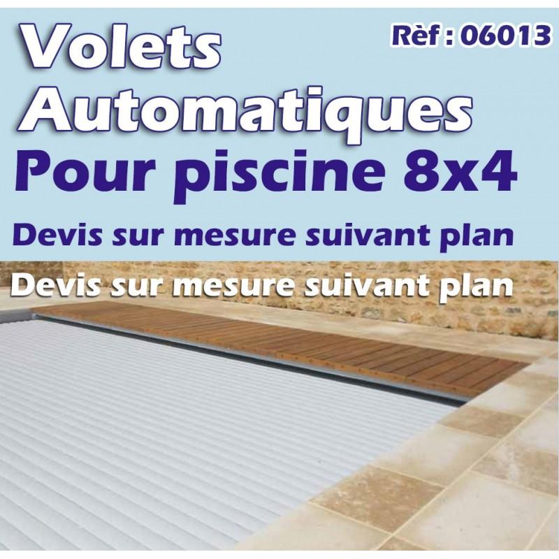 Volets automatiques immerg s pour piscine for Plan piscine 8x4
