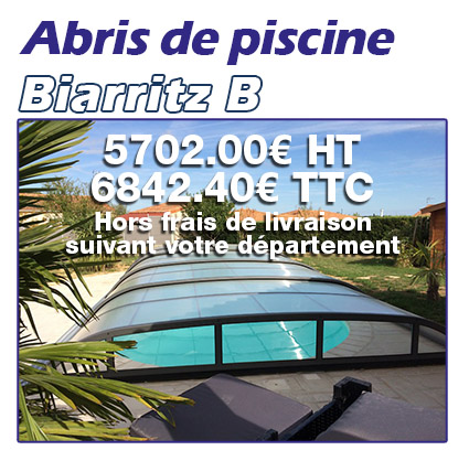 Abris de piscine Made In Blue Biarritz B